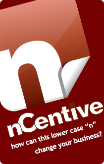 nCentive - how can this lower case 'n' change your business?