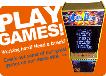 Play games!  Working hard?  Need a break?  Check out some of our great games on our demo site.